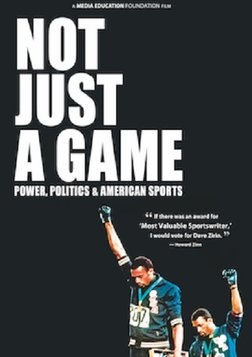 Not Just a Game - Power, Politics & American Sports