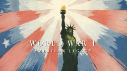 World War I – American Legacy