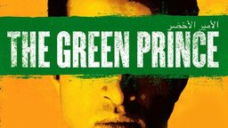 The Green Prince - An Unlikely Spy from the Israeli Resistance Movement